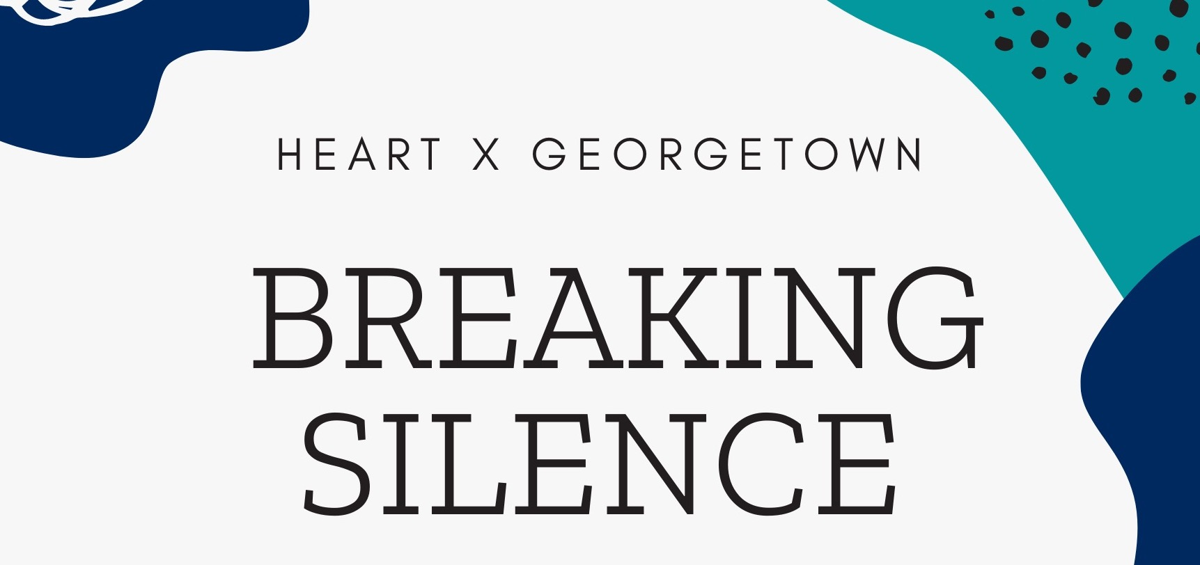 Flyer of Breaking Silence Documentary Event - text with details at the center - white background and blue and green decorative element all around
