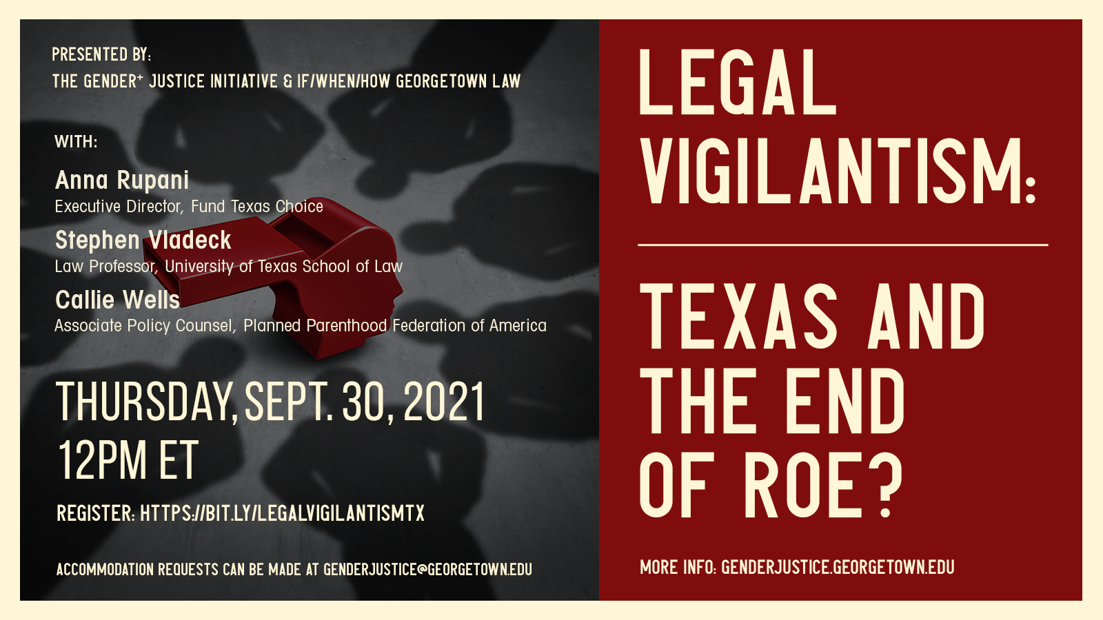 Flyer Event Legal Vigilantism: Texas and the End of Roe