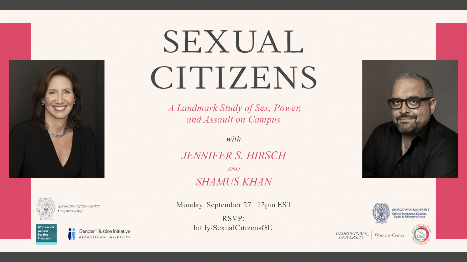 Flyer for Sexual Citzens, left picture of Jennifer Hirsch, center title and right picture of Shamus Khan, beige and pink background